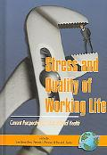 Stress And Quality of Working Life Current Perspectives in Occupational Health
