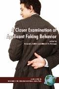 Closer Examination of Applicant Faking Behavior