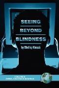 Seeing beyond Blindness