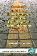 Addressing Social Issues in the Classroom and Beyond The Pedgogical Efforts of Pioneers in t...