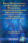 From Bureaucracy to Hyperarchy in Netcentric and Quick Learning Organizations Exploring Futu...