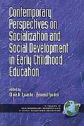 Contemporary Perspectives on Socialization and Social Development in Early Childhood