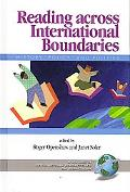 Reading Across International Boundaries History, Policy and Politics