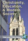 Christianity, Education, and Modern Society