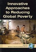Innovative Approaches To Reducing Global Poverty (Hc)