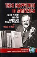 This Happened in America: Harold Rugg and the Censure of Social Studies