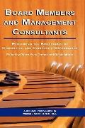 Board Members and Management Consultants: Redefining the Boundaries of Consulting and Corpor...