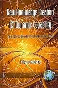 New Knowledge Creation through ICT Dynamic Capability: Creating Knowledge Communities Using ...