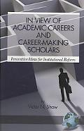 In View of Academic Careers and Career-Making Scholars