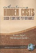 Mastering Hidden Costs And Socio-Economic Performance (Pb)
