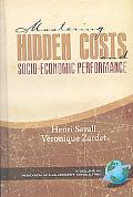 Mastering Hidden Costs and Socio-Economic Performance