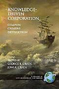 Knowledge-Driven Corporation: Complex Creative Destruction