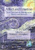 Affect and Emotion, New Directions in Management: Theory and Research