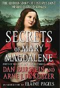Secrets of Mary Magdalene The Untold Story of History's Most Misunderstood Woman