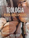 Teologia para Discipulos