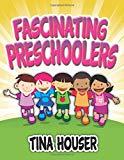 Fascinating Preschoolers