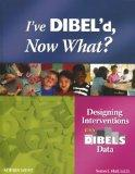 I've Dibel'd, Now What?