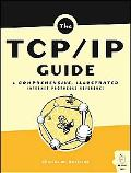 TCP/IP Guide A Comprehensive, Illustrated Internet Protocols Reference
