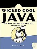 Wicked Cool Java Code Bits, Open-source Libraries, And Project Ideas