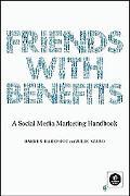 Friends with Benefits: A Social Media Marketing Handbook