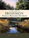 A Guide to Mormon Family History Sources