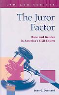 Juror Factor: Race and Gender in America's Civil Courts