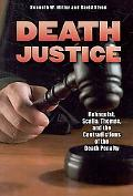 Death Justice: Rehnquist, Scalia, Thomas, and the Contradictions of the Death Penalty