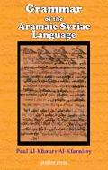 Grammar of the Aramaic Syriac Language