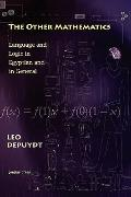The Other Mathematics: Language and Logic in Egyptian and in General