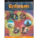 ENFOQUES Student Edition