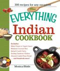 Everything Indian Cookbook 300 Tantalizing Recipes--From Sizzling Tandoori Chicken to Fiery ...