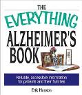 Everything Alzheimer's Book Reliable, Accessible Information for Patients and Their Families