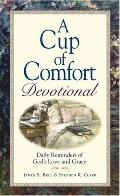 Cup Of Comfort Devotional Daily Reminders of God's Love and Grace