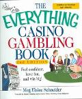 Everything Casino Gambling Book Feel confident, have fun, and win big!