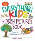 Everything Kids' Hidden Pictures Book Hours Of Challenging Fun!