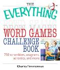 Everything Word Games Challenge Book 750 Scramblers, Anagrams, Acrostics, And More