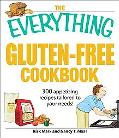 Everything Gluten-Free Cookbook 300 Appetizing Recipes Tailored to Your Needs!