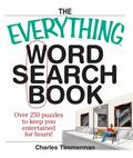 Everything Word Search Book Over 250 Puzzles to Keep You Entertained for Hours!