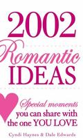 2,002 Romantic Ideas Special Moments You Can Share With the One You Love