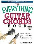 Everything Guitar Chords Rock-Blues-Jazz-Country-Classical-Folk Over 2,000 Chords for Every ...