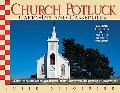 Church Potluck Carry-ins And Casseroles Homestyle Recipes for Church Suppers, Family Gatheri...