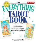 Everything Tarot Book Reveal Your Past, Inform Your Present, And Predict Your Future