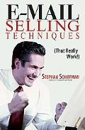 E-Mail Selling Techniques That Really Work!