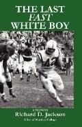 Last Fast White Boy