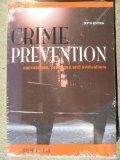 Crime Prevention: Approaches, Practices and Evaluations
