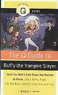 Q Guide to Buffy the Vampire Slayer