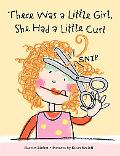 There Was a Little Girl, She Had a Little Curl