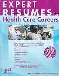 Expert Resumes for Health Care Careers