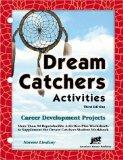 Dream Catchers Activities: Career Development Projects