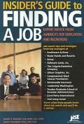 Insider's Guide To Finding A Job Expert Advice From America's Top Employers And Recruiters